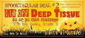 Deep Tissue Massage - October Spooktacular Special