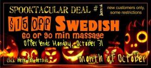 Swedish Massage - October Spooktacular Special